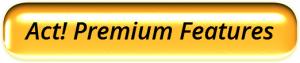 Act! Premium Features